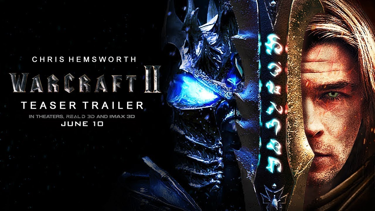 Warcraft Movie 2